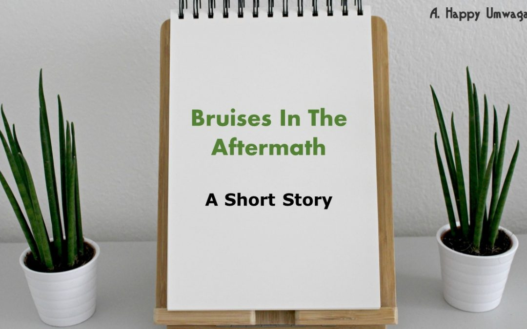Bruises In The Aftermath – A Short Story