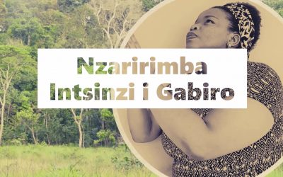 Nzaririmba Intsinzi i Gabiro – Indirimbo