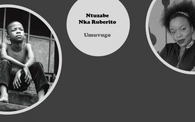 Ntuzabe Nka Ruberito – Umuvugo