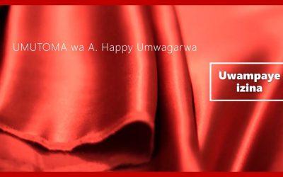 Uwampaye Izina – Umutoma