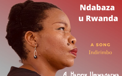 Ndabaza u Rwanda – Indirimbo