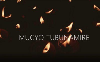 MUCYO TUBUNAMIRE – Umuvugo wo kunamira abishwe muri Jenoside yakorewe Abatutsi